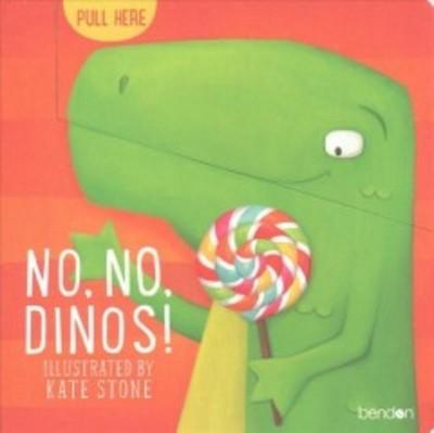 No No Dinos (Hardcover)(Kate Stone)