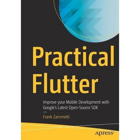 Practical Flutter - by  Frank Zammetti (Paperback) - image 1 of 1