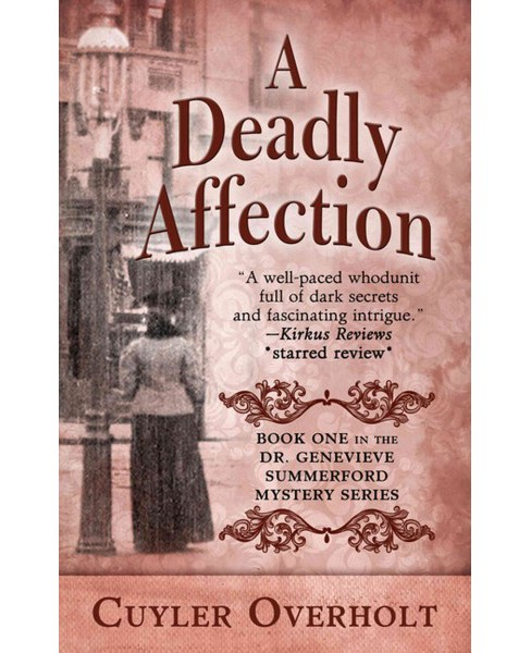 Deadly Affection (Large Print) (Hardcover) (Cuyler Overholt) - image 1 of 1