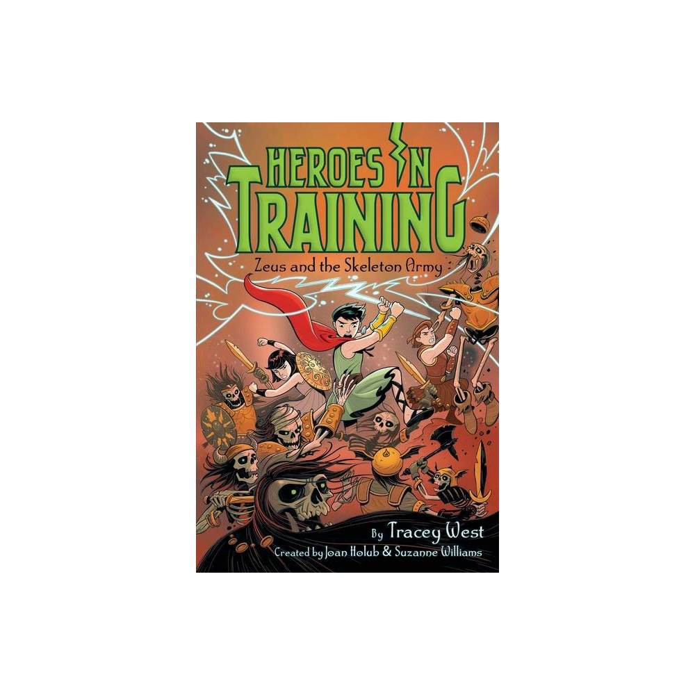 Zeus And The Skeleton Army 18 Heroes In Training By Tracey West Paperback