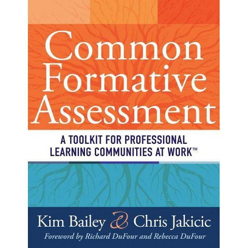 Common Formative Assessment - by  Kim Bailey & Chris Jakicic (Paperback) - image 1 of 1
