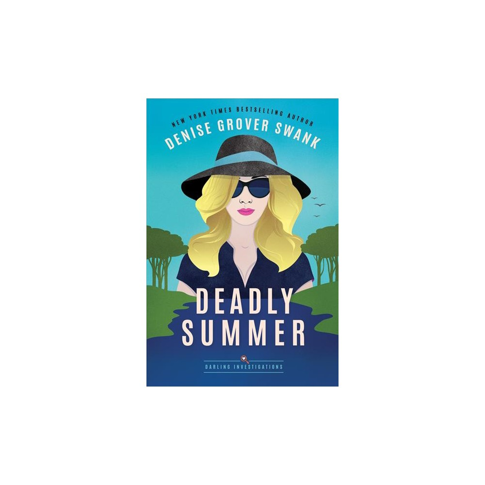 Deadly Summer (Paperback) (Denise Grover Swank)