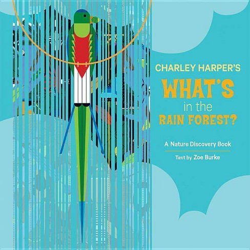 Charley Harper's What's in the Rain Forest? - (Nature Discovery Books) (Hardcover) - image 1 of 1