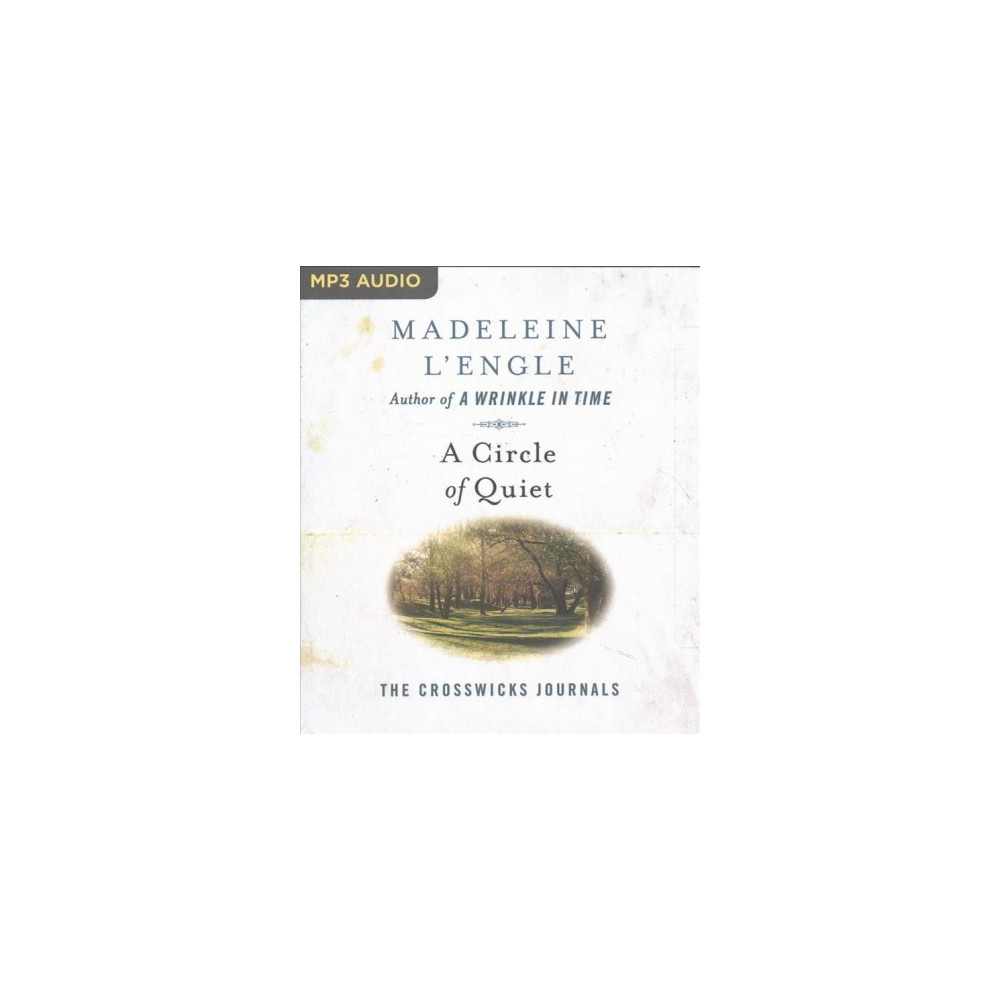 Circle of Quiet (MP3-CD) (Madeleine L'Engle)