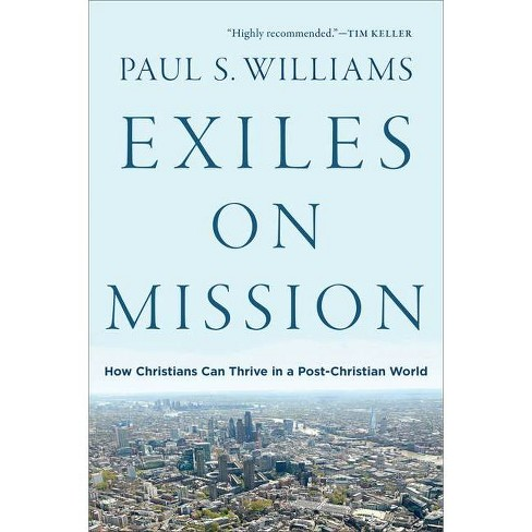 Exiles on Mission - by  Paul S Williams (Paperback) - image 1 of 1