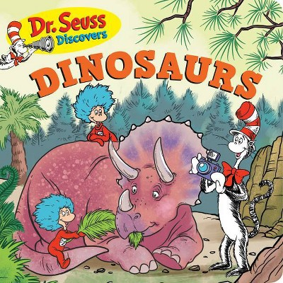 Dr. Seuss Discovers: Dinosaurs - by Dr Seuss (Board Book)