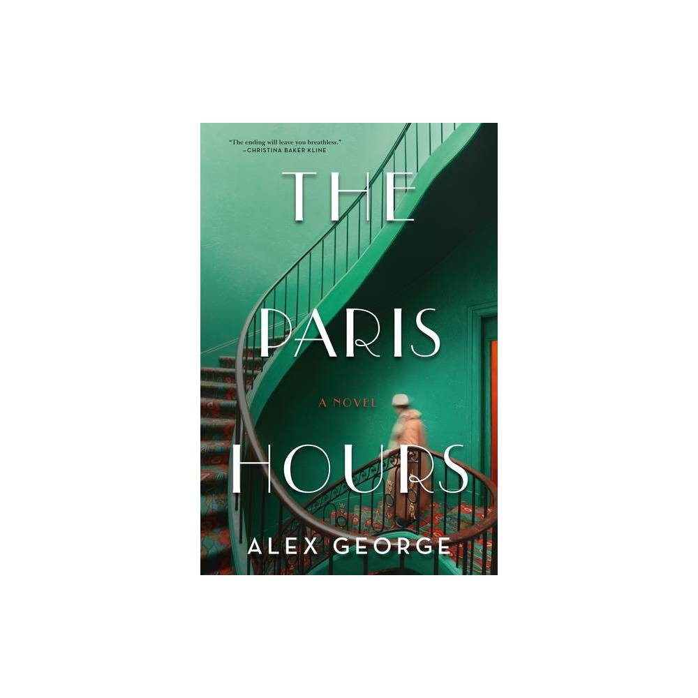 The Paris Hours By Alex George Hardcover