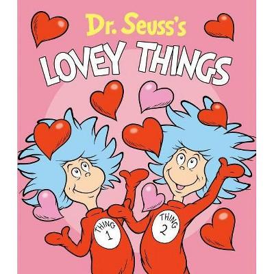 Dr. Seuss's Lovey Things - (Board Book)