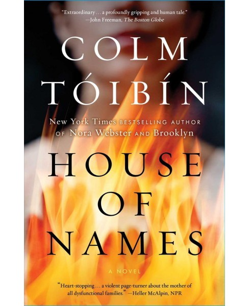 House of Names -  Reprint by Colm Toibin (Paperback) - image 1 of 1