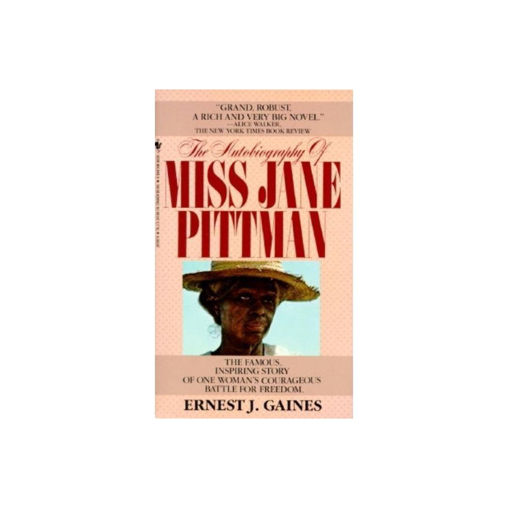 The Autobiography Of Miss Jane Pittman By Ernest J Gaines Paperback