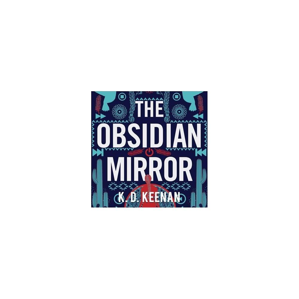 Obsidian Mirror - Unabridged (Sierra Carter) by K. D. Keenan (CD/Spoken Word)