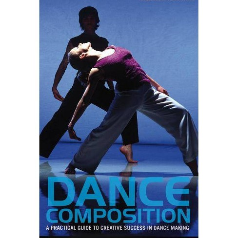 Dance Composition - (Performance Books) 6 Edition by  Jacqueline M Smith-Autard (Mixed media product) - image 1 of 1