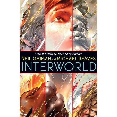 Interworld - (Interworld Trilogy) by  Neil Gaiman & Michael Reaves (Paperback) - image 1 of 1