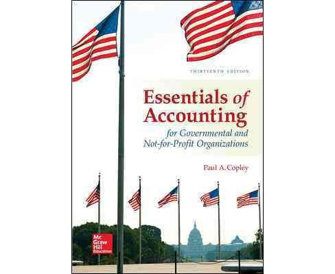 Essentials of Accounting for Governmental and Not-for-Profit Organizations (Paperback) (Ph.D. Paul A. - image 1 of 1