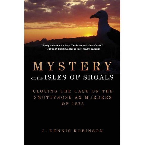 Mystery on the Isles of Shoals - by  J Dennis Robinson (Paperback) - image 1 of 1