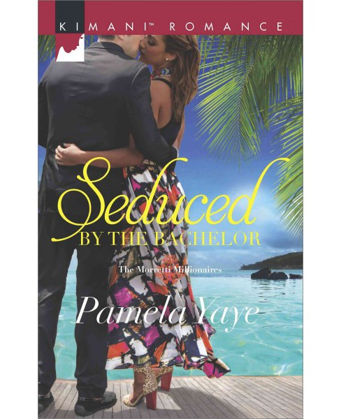 Seduced by the Bachelor (Paperback) (Pamela Yaye) - image 1 of 1