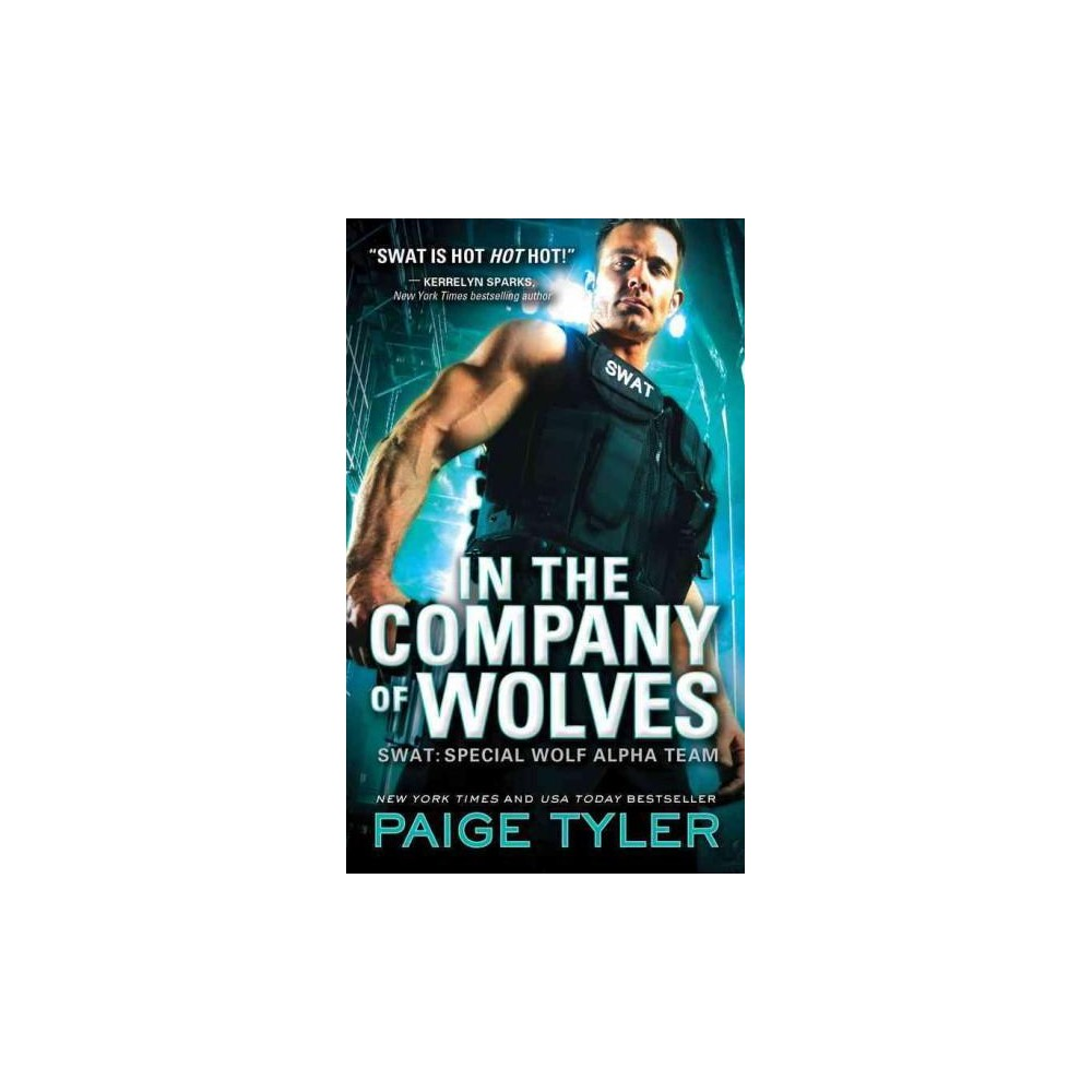 In the Company of Wolves (Paperback) (Paige Tyler)