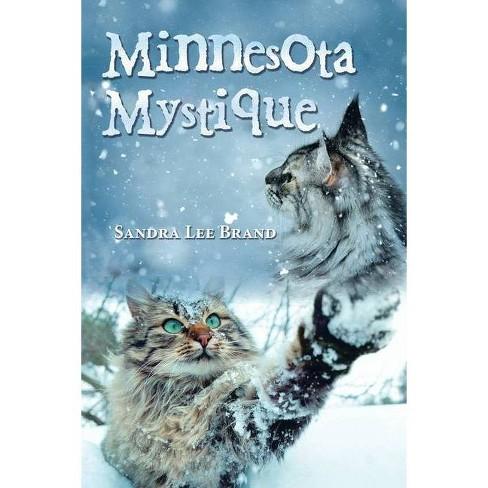 Minnesota Mystique - by  Sandra Lee Brand (Paperback) - image 1 of 1