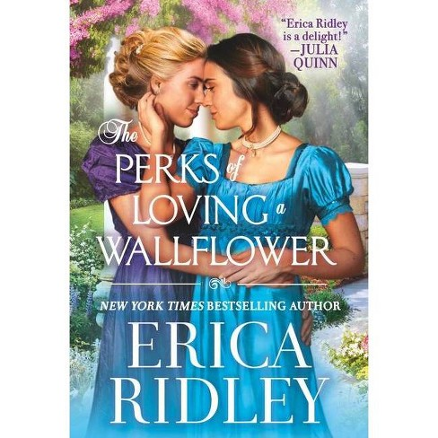 The Perks of Loving a Wallflower - (The Wild Wynchesters) by  Erica Ridley (Paperback) - image 1 of 1