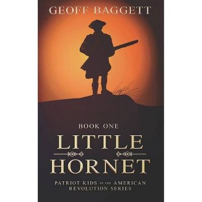 Little Hornet - by  Geoff Baggett (Paperback)