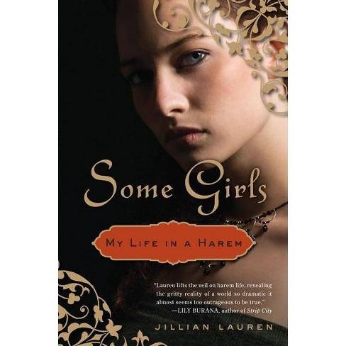 Some Girls - by  Jillian Lauren (Paperback) - image 1 of 1