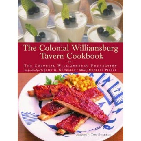 The Colonial Williamsburg Tavern Cookbook - by  John Gonzales (Hardcover) - image 1 of 1