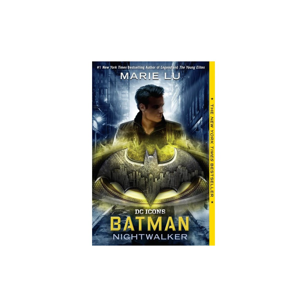 Batman - Nightwalker - Reprint (DC Icons) by Marie Lu (Paperback)