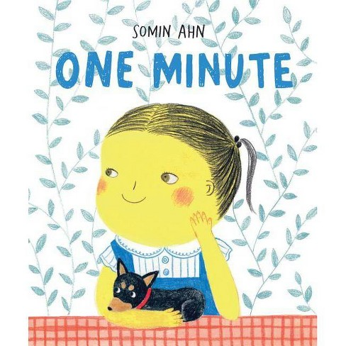 One Minute - by  Somin Ahn (Hardcover) - image 1 of 1