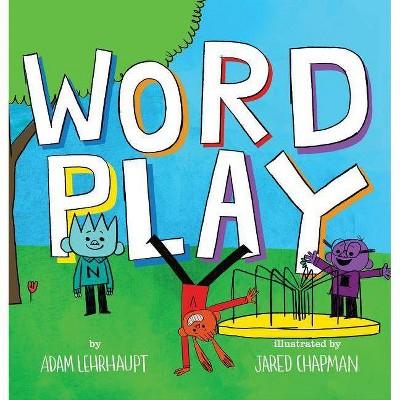 Wordplay - by  Adam Lehrhaupt (Hardcover)