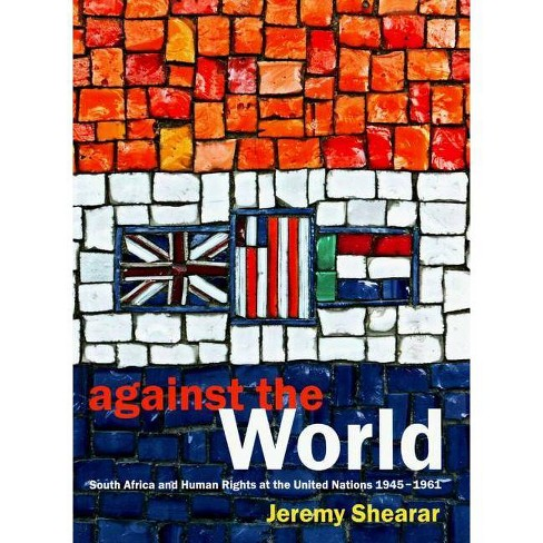 Against the World - by  Jeremy Shearar (Paperback) - image 1 of 1