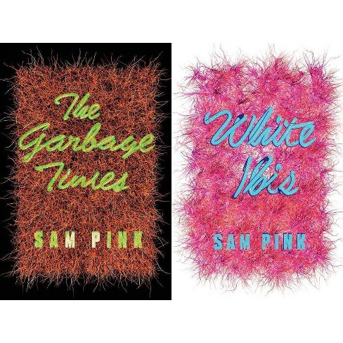 The Garbage Times/White Ibis - by  Sam Pink (Paperback) - image 1 of 1