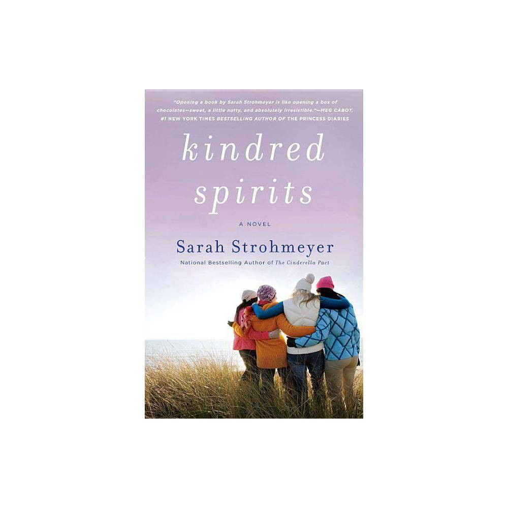 Kindred Spirits - by Sarah Strohmeyer (Paperback)