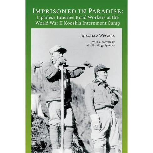 Imprisoned in Paradise - by  Priscilla Wegars (Paperback) - image 1 of 1