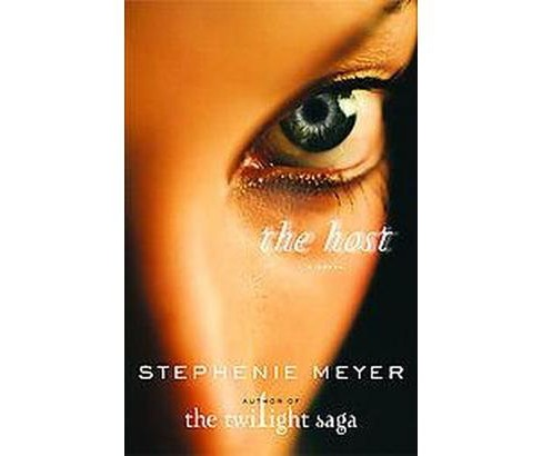 The Host (Hardcover) by Stephenie Meyer - image 1 of 1