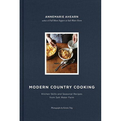Modern Country Cooking - by  Annemarie Ahearn (Hardcover) - image 1 of 1