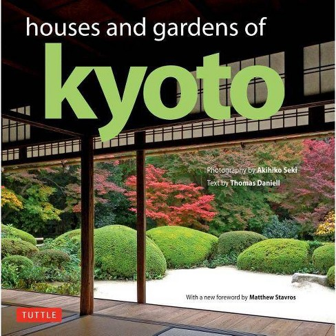 Houses and Gardens of Kyoto - by  Thomas Daniell (Hardcover) - image 1 of 1