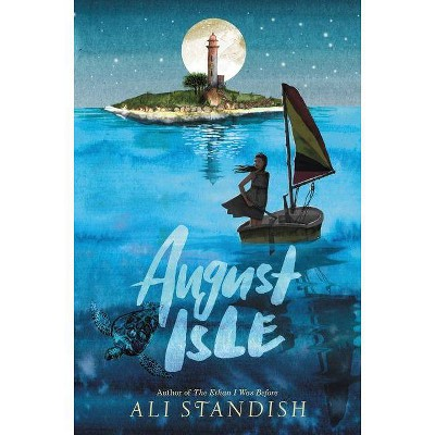 August Isle - by  Ali Standish (Hardcover)