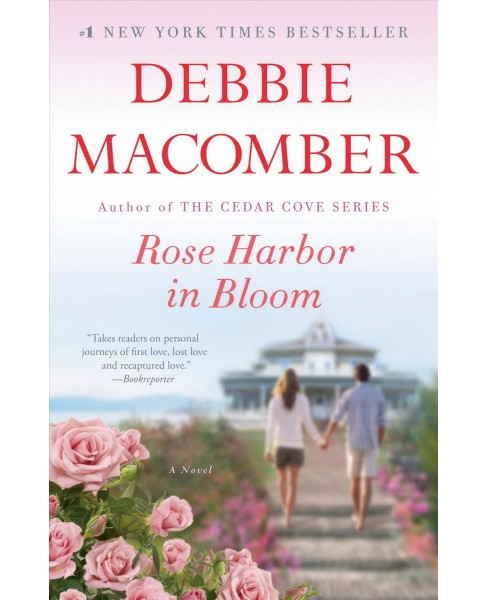 Rose Harbor in Bloom -  Reprint (Rose Harbor) by Debbie Macomber (Paperback) - image 1 of 1