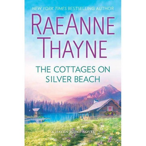 The Cottages on Silver Beach - (Haven Point) by  Raeanne Thayne (Hardcover) - image 1 of 1
