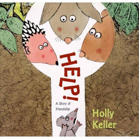 Help! - by  Holly Keller (Hardcover) - image 1 of 1