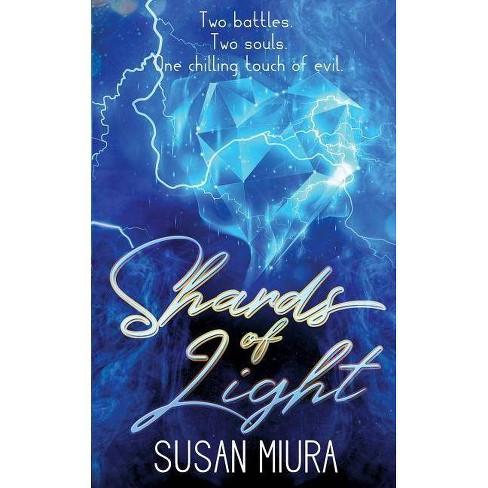 Shards of Light - (Healer) by  Susan Miura (Paperback) - image 1 of 1