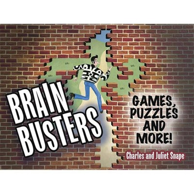 Brain Busters - (Dover Children's Activity Books) by Charles Snape & Juliet...