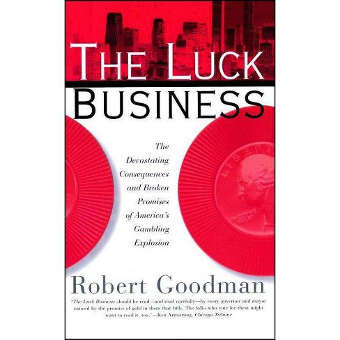 The Luck Business - by  Robert Goodman (Paperback) - image 1 of 1