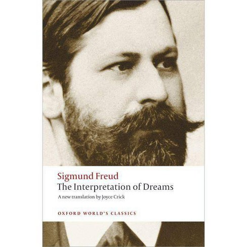 The Interpretation of Dreams - (Oxford World's Classics (Paperback)) by  Sigmund Freud (Paperback) - image 1 of 1