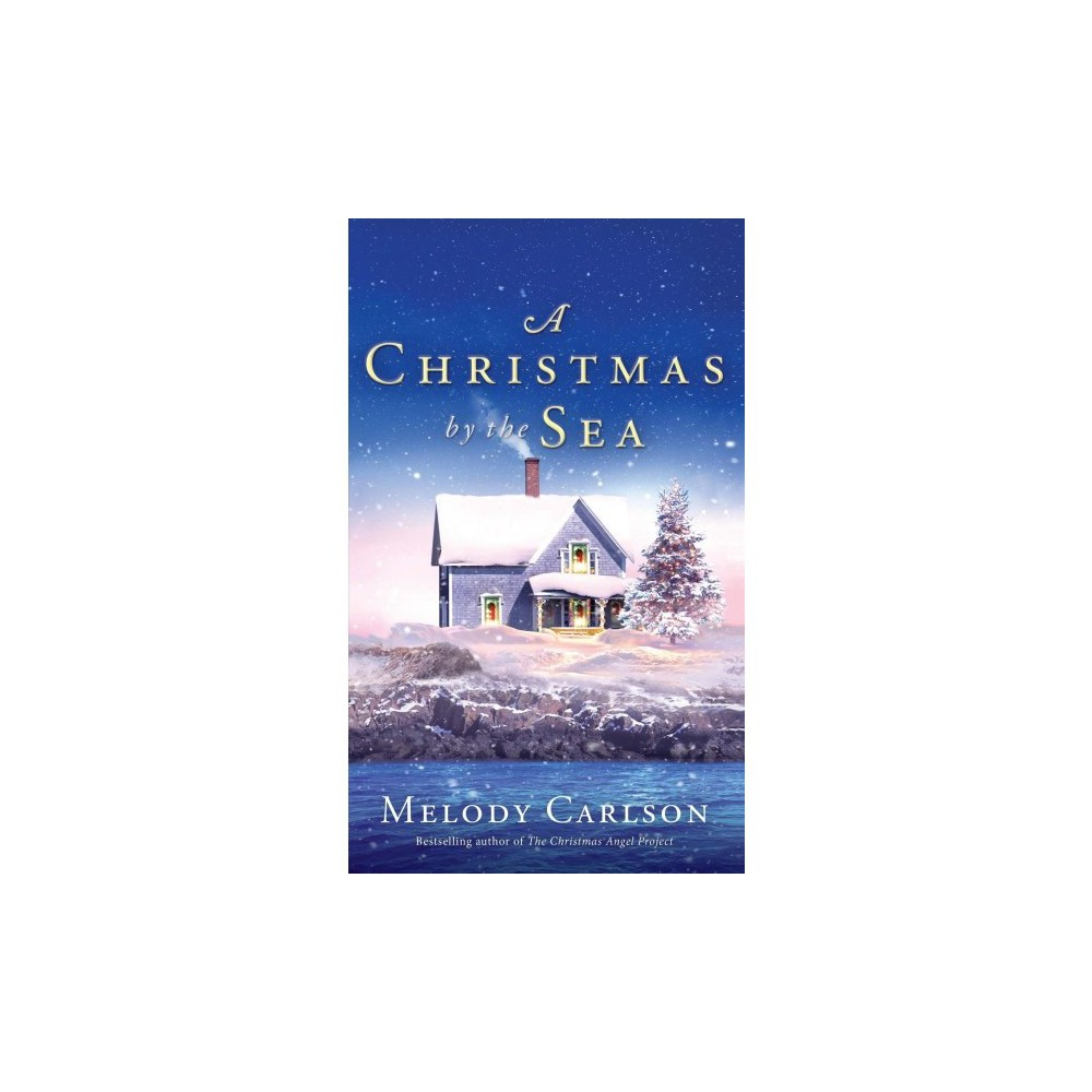 Christmas by the Sea - Lrg by Melody Carlson (Hardcover)