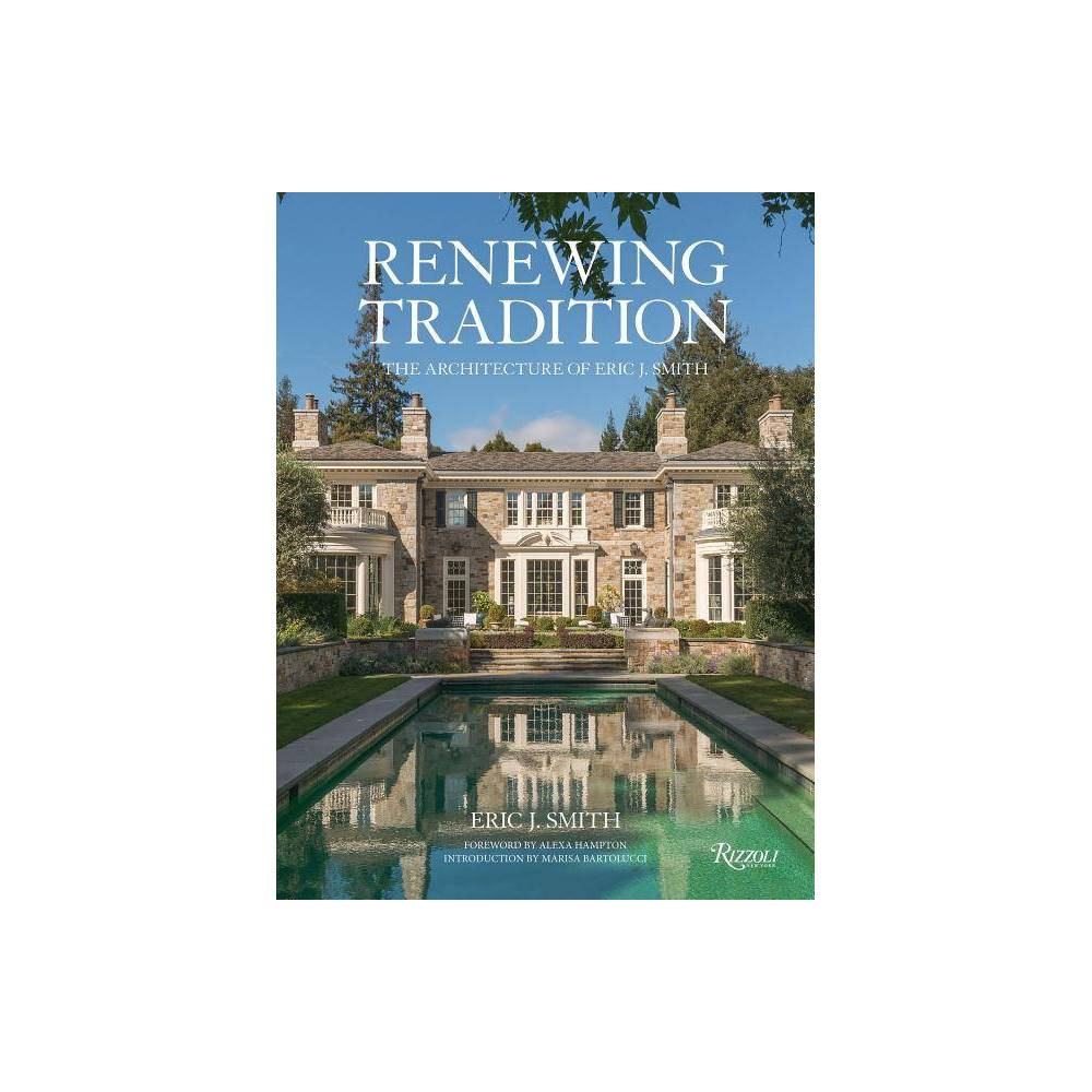 Renewing Tradition By Eric J Smith Hardcover