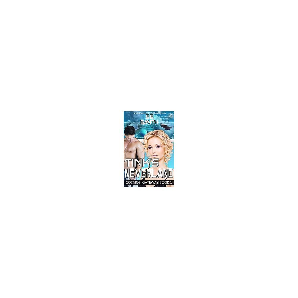Tink's Neverland (Paperback) (S. E. Smith)