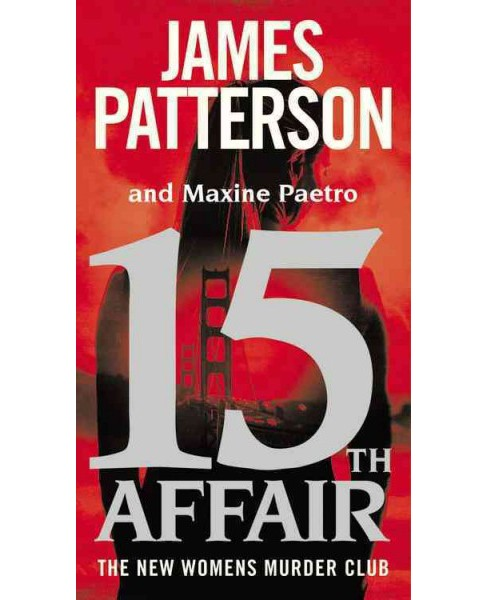 15th Affair -  (Women's Murder Club) by James Patterson & Maxine Paetro (Paperback) - image 1 of 1
