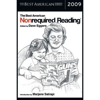 The Best American Nonrequired Reading 2009 - by  Dave Eggers (Paperback)