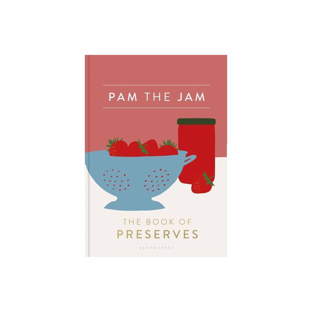 Pam The Jam By Pam Corbin Hardcover